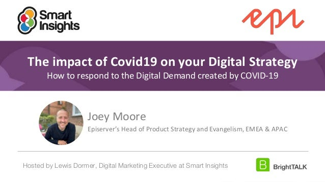 1 #DigitalPriorities Digital Marketing Priorities 2018 brought to you by The impact of Covid19 on your Digital Strategy Ho...
