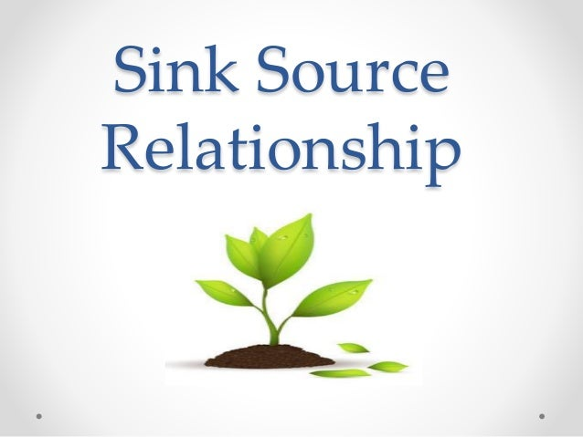 from sink and source relationship