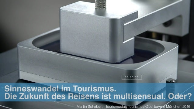 Start Eiffelturm Sinneswandel im Tourismus. Die Zukunft des Reisens ist multisensual. Oder? Martin Schobert | Tourismustag...