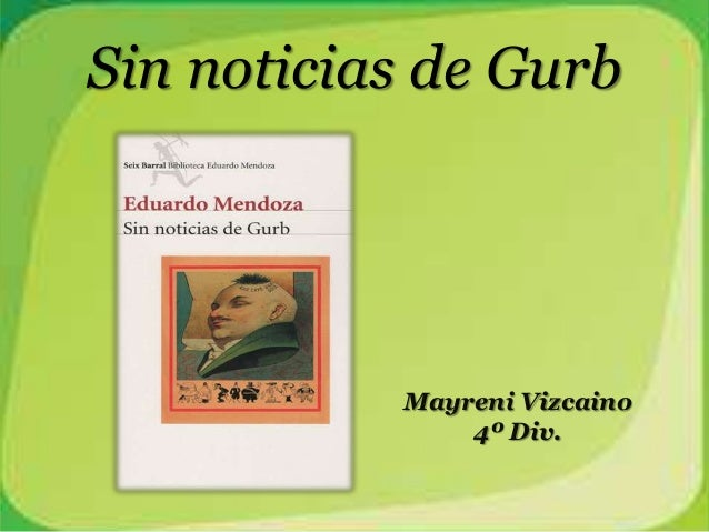 Sin noticias de GurbMayreni Vizcaino4º Div.