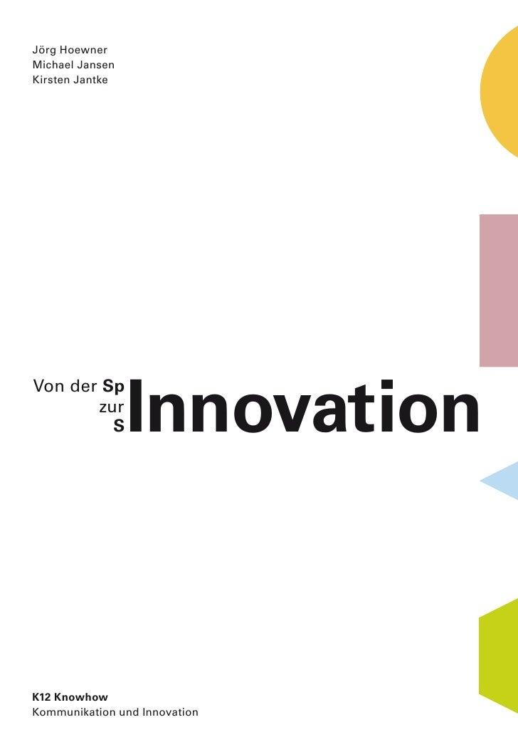Jörg Hoewner Michael Jansen Kirsten Jantke                      Innovation Von der Sp        zur          S     K12 Knowho...