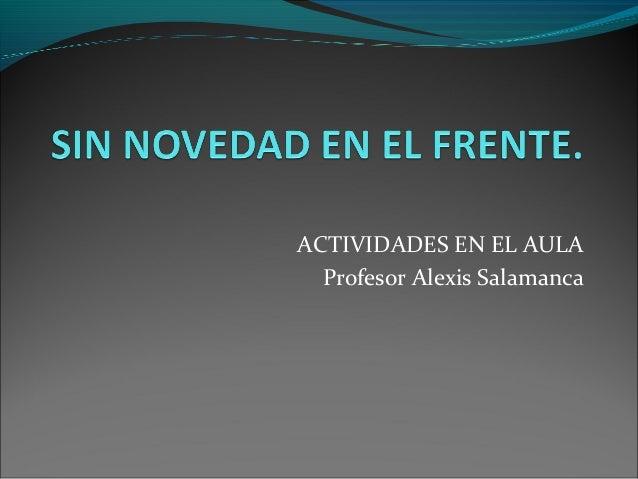 ACTIVIDADES EN EL AULAProfesor Alexis Salamanca