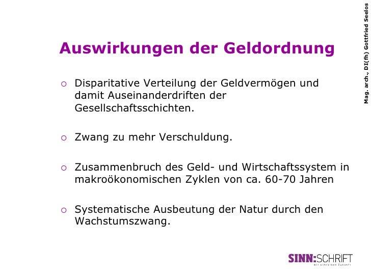 Mag. arch., DI(fh) Gottfried SeelosAuswirkungen der Geldordnung¡   Disparitative Verteilung der Geldvermögen und      da...