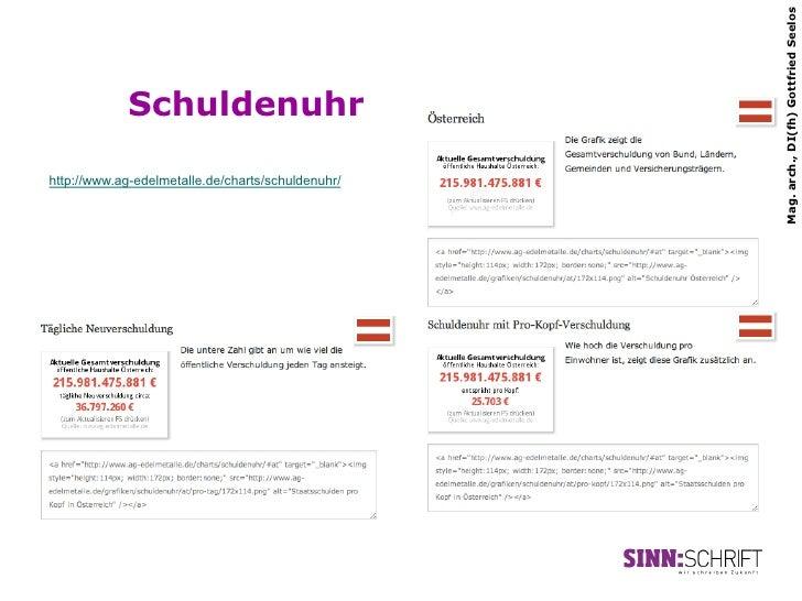 Mag. arch., DI(fh) Gottfried Seelos            Schuldenuhrhttp://www.ag-edelmetalle.de/charts/schuldenuhr/
