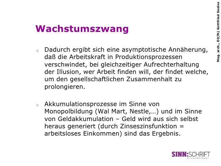 Mag. arch., DI(fh) Gottfried SeelosWachstumszwango   Dadurch ergibt sich eine asymptotische Annäherung,     daß die Arbei...