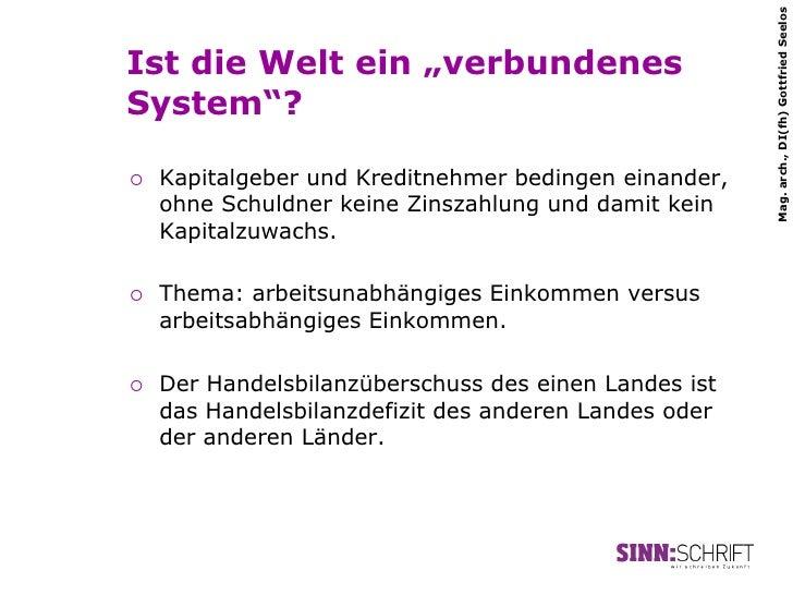 """Mag. arch., DI(fh) Gottfried SeelosIst die Welt ein """"verbundenesSystem""""?¡   Kapitalgeber und Kreditnehmer bedingen einan..."""