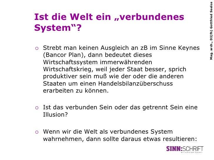 """Mag. arch., DI(fh) Gottfried SeelosIst die Welt ein """"verbundenesSystem""""?¡   Strebt man keinen Ausgleich an zB im Sinne K..."""