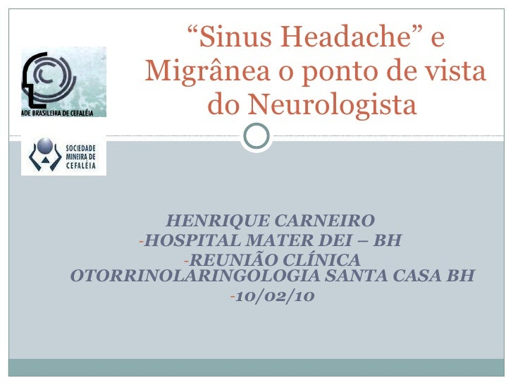 Sinnus headache - Cefaléia Sinusal