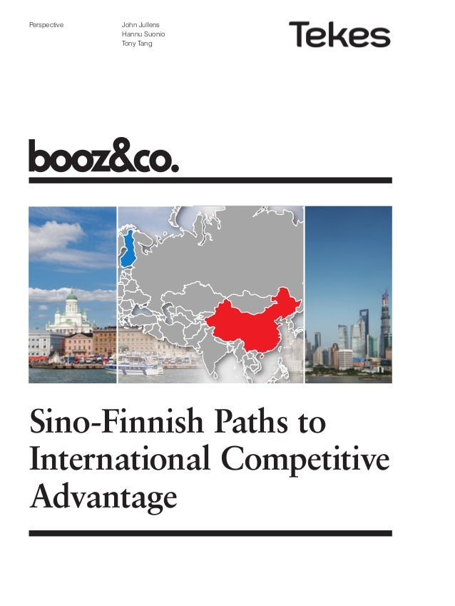 Perspective  John Jullens Hannu Suonio Tony Tang  Sino-Finnish Paths to International Competitive Advantage