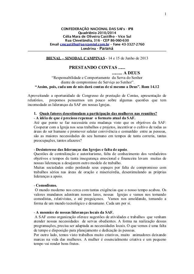 CONFEDERAÇÃO NACIONAL DAS SAFs - IPBQuadriênio 2010/2014Célia Mara de Oliveira Castilho – Vice SulRua Clevelândia, 316 - C...