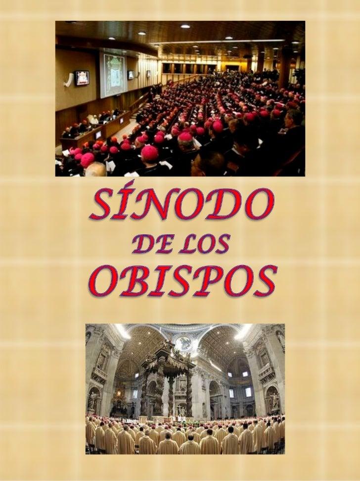 """I- INFORMACIÓN GENERAL      SOBRE EL """"SÍNODO""""1- IntroducciónEl Sínodo de los Obispos: Es una institución permanente.Fue ..."""