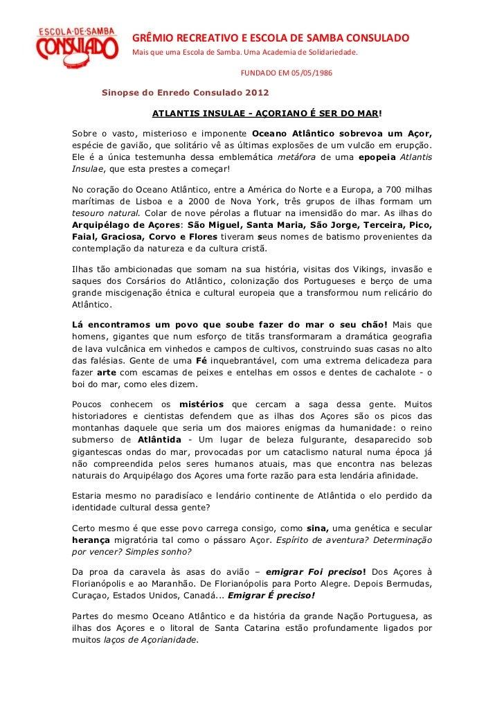 GRÊMIO RECREATIVO E ESCOLA DE SAMBA CONSULADO             Mais que uma Escola de Samba. Uma Academia de Solidariedade.    ...