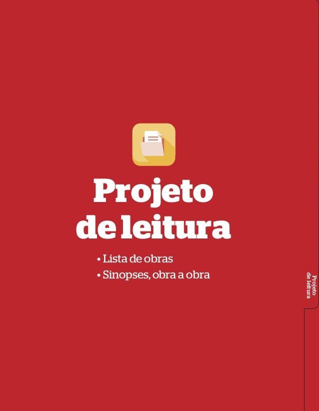 Projeto deleitura Projeto deleitura • Lista de obras • Sinopses, obra a obra