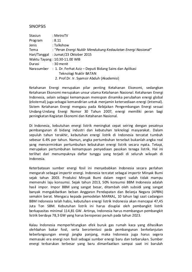 """SINOPSIS Stasiun : MetroTV Program : 8.11 Jenis : Talkshow Tema : """"Peran Energi Nuklir Mendukung Kedaulatan Energi Nasiona..."""