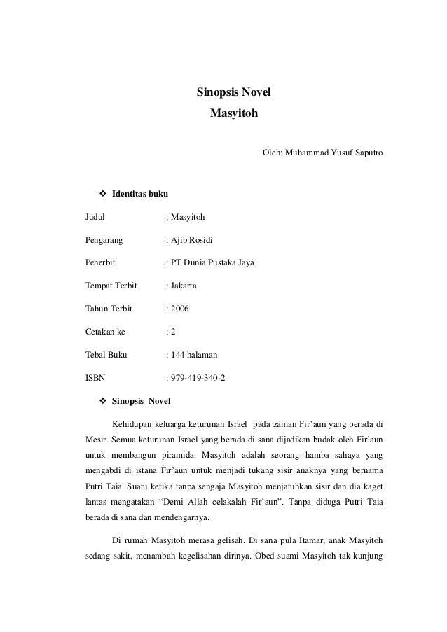 Sinopsis Novel Masyitoh Oleh: Muhammad Yusuf Saputro   Identitas buku Judul  : Masyitoh  Pengarang  : Ajib Rosidi  Penerb...