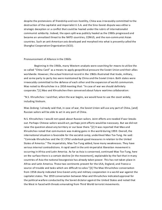 sino soviet split essay Few analysts doubted the reality of the sino-soviet split, and nixon was among those who recognized that opening diplomatic ties with beijing might strengthen the us position in the cold war if china was no longer an urgent threat requiring containment, the united states would be able to reinforce the.