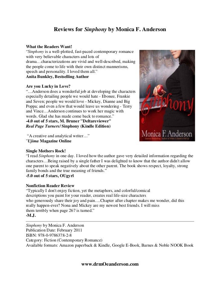 """Reviews for Sinphony by Monica F. AndersonWhat the Readers Want!""""Sinphony is a well-plotted, fast-paced contemporary roman..."""