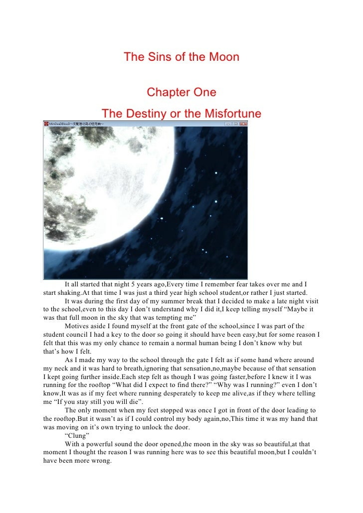 The Sins of the Moon                                      Chapter One                     The Destiny or the Misfortune   ...