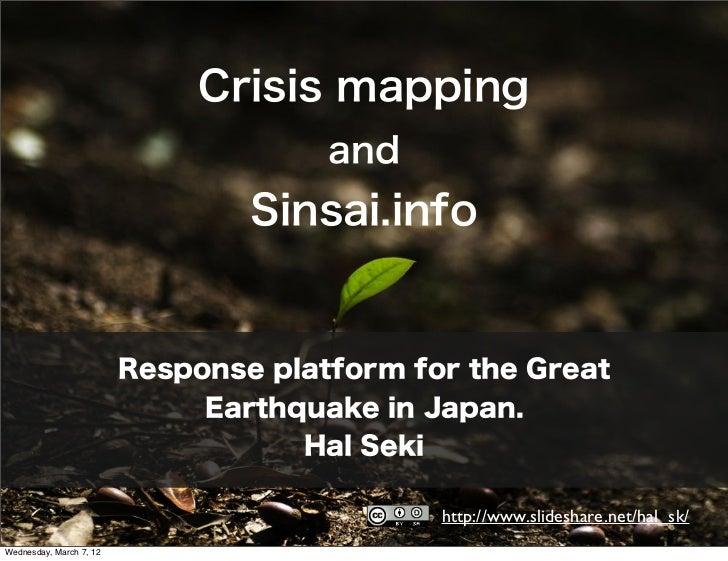 Crisis mapping                                      and                                 Sinsai.info                       ...