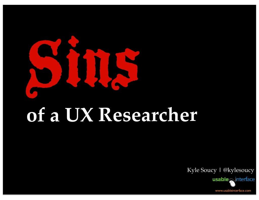 Sins of a UX Researcher