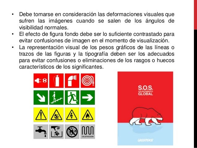 • Debe tomarse en consideración las deformaciones visuales que sufren las imágenes cuando se salen de los ángulos de visib...