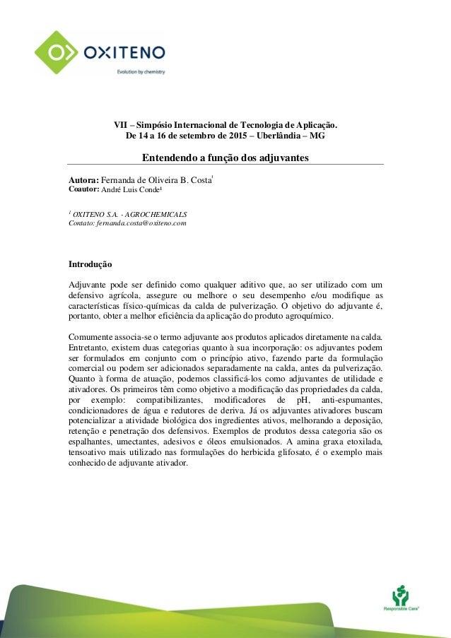 VII – Simpósio Internacional de Tecnologia de Aplicação. De 14 a 16 de setembro de 2015 – Uberlândia – MG Entendendo a fun...