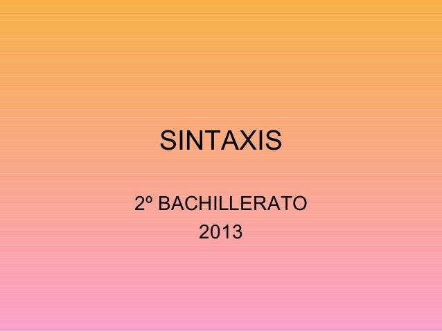SINTAXIS 2º BACHILLERATO 2013