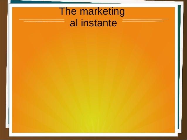 The marketing  al instante
