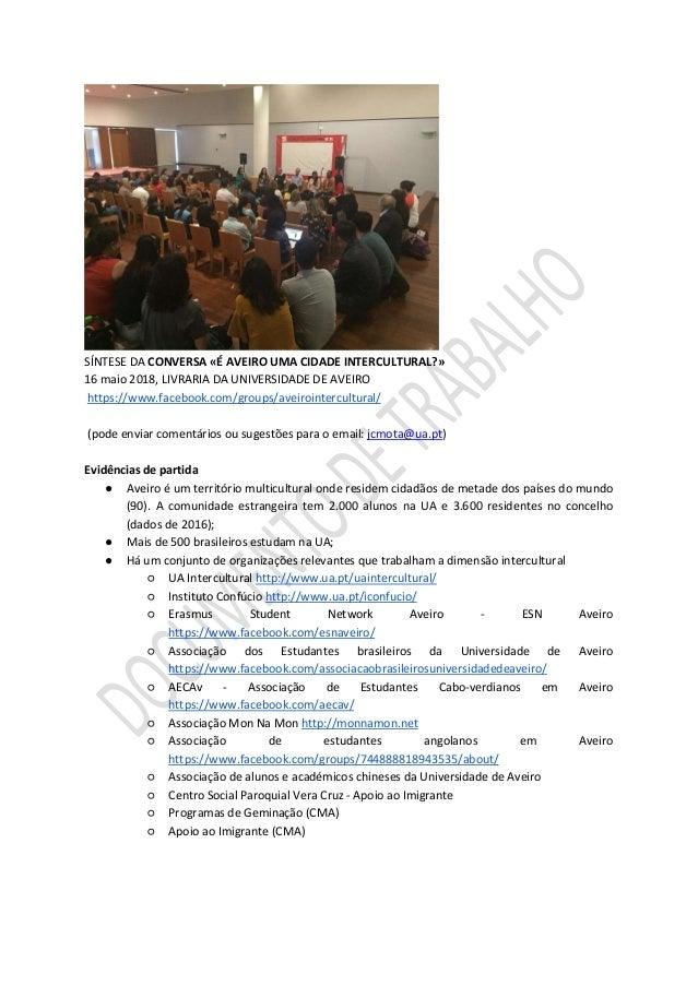 SÍNTESE DA CONVERSA «É AVEIRO UMA CIDADE INTERCULTURAL?» 16 maio 2018, LIVRARIA DA UNIVERSIDADE DE AVEIRO https://www.face...