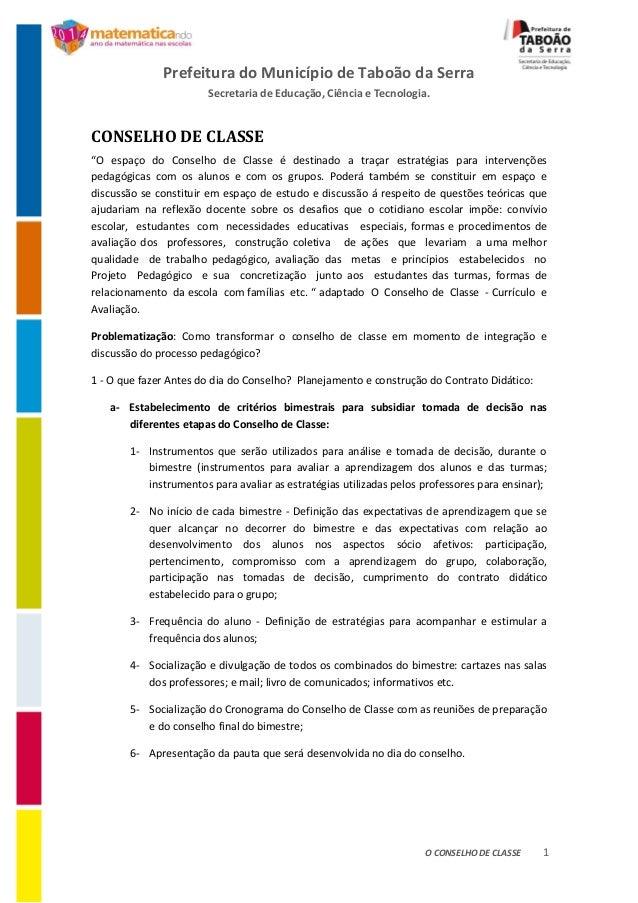 Prefeitura do Município de Taboão da Serra Secretaria de Educação, Ciência e Tecnologia. O CONSELHO DE CLASSE 1 CONSELHO D...