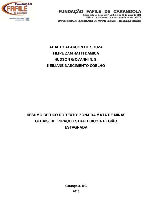 FUNDAÇÃO FAFILE DE CARANGOLA Criada pela Lei Estadual nº Lei 5454, de 10 de junho de 1970 CNPJ - 17 725 656/0001-74 – Insc...