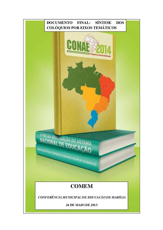 COMEM - CONFERÊNCIA MUNICIPAL DE EDUCACÃO DE MARÍLIACOMEMCONFERÊNCIA MUNICIPAL DE EDUCACÃO DE MARÍLIA24 DE MAIO DE 2013DOC...