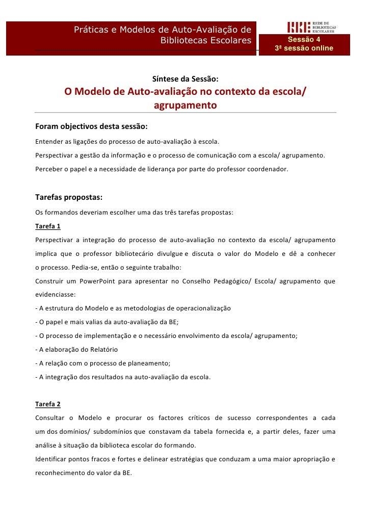 Práticas e Modelos de Auto-Avaliação de                               Bibliotecas Escolares                            Ses...