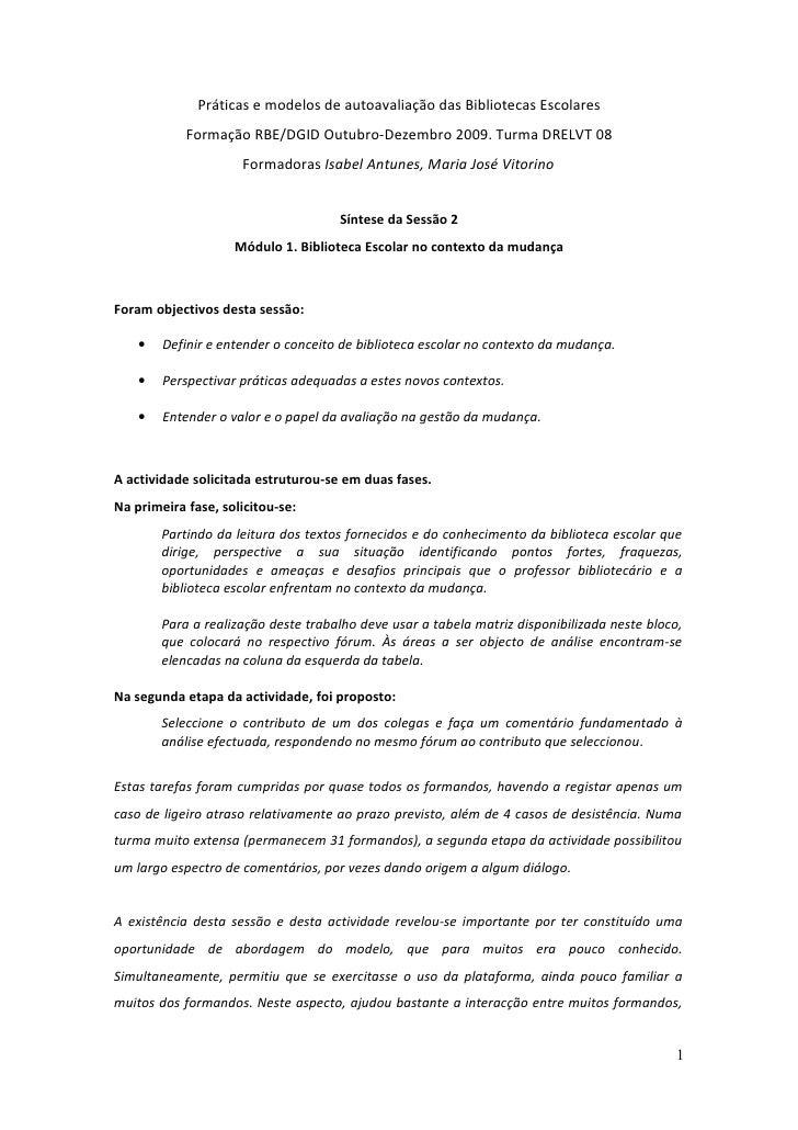 Práticas e modelos de autoavaliação das Bibliotecas Escolares             Formação RBE/DGID Outubro-Dezembro 2009. Turma D...