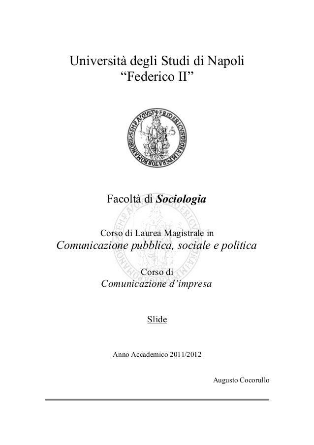 """Università degli Studi di Napoli           """"Federico II""""          Facoltà di Sociologia         Corso di Laurea Magistrale..."""