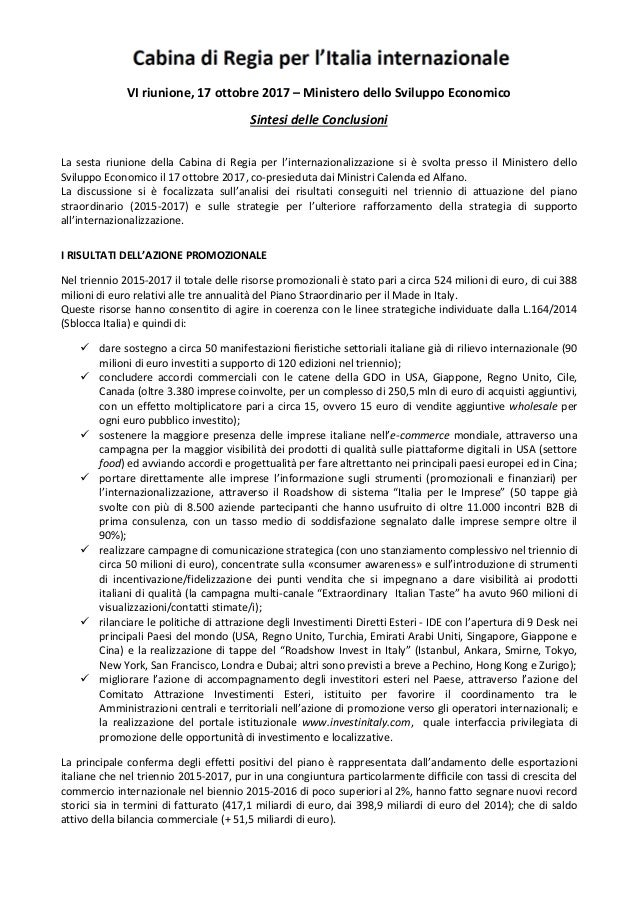 VI riunione, 17 ottobre 2017 – Ministero dello Sviluppo Economico Sintesi delle Conclusioni La sesta riunione della Cabina...