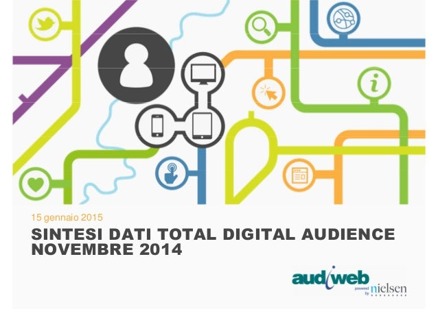 15 gennaio 2015 SINTESI DATI TOTAL DIGITAL AUDIENCE NOVEMBRE 2014