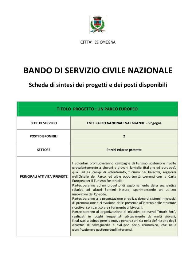CITTA' DI OMEGNA BANDO DI SERVIZIO CIVILE NAZIONALE Scheda di sintesi dei progetti e dei posti disponibili TITOLO PROGETTO...