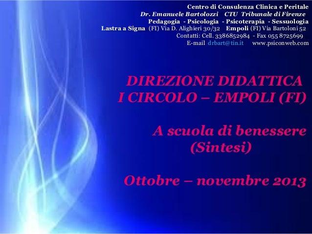 Centro di Consulenza Clinica e Peritale Dr. Emanuele Bartolozzi CTU Tribunale di Firenze Pedagogia - Psicologia - Psicoter...
