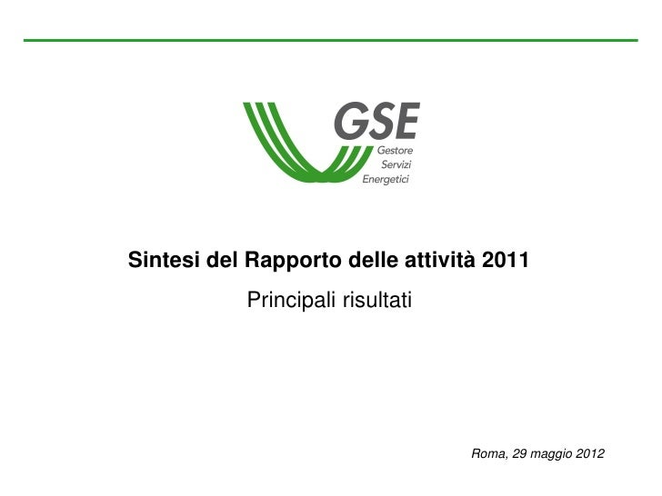 Sintesi del Rapporto delle attività 2011           Principali risultati                                  Roma, 29 maggio 2...