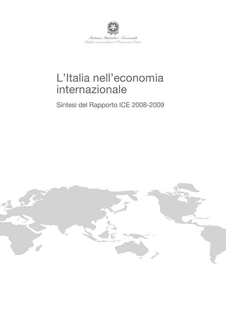 Sistema Statistico Nazionale         Istituto nazionale per il Commercio Estero     L'Italia nell'economia internazionale ...