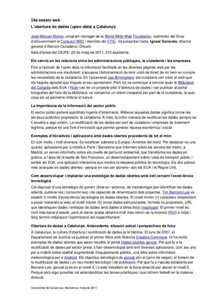 24a sessió webL'obertura de dades (open data) a CatalunyaJosé Manuel Alonso, program manager de la World Wide Web Foundati...