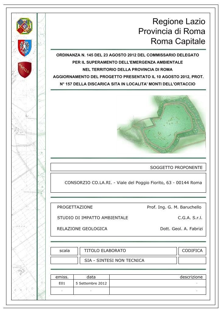 Regione Lazio – Provincia di Roma – Roma Capitale    Ordinanza n. 145 del 23/08/2012 del Commissario Delegato per il Super...