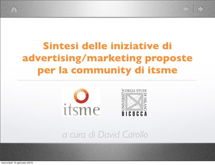 Sintesi delle iniziative di advertising/marketing proposte per la community di itsme