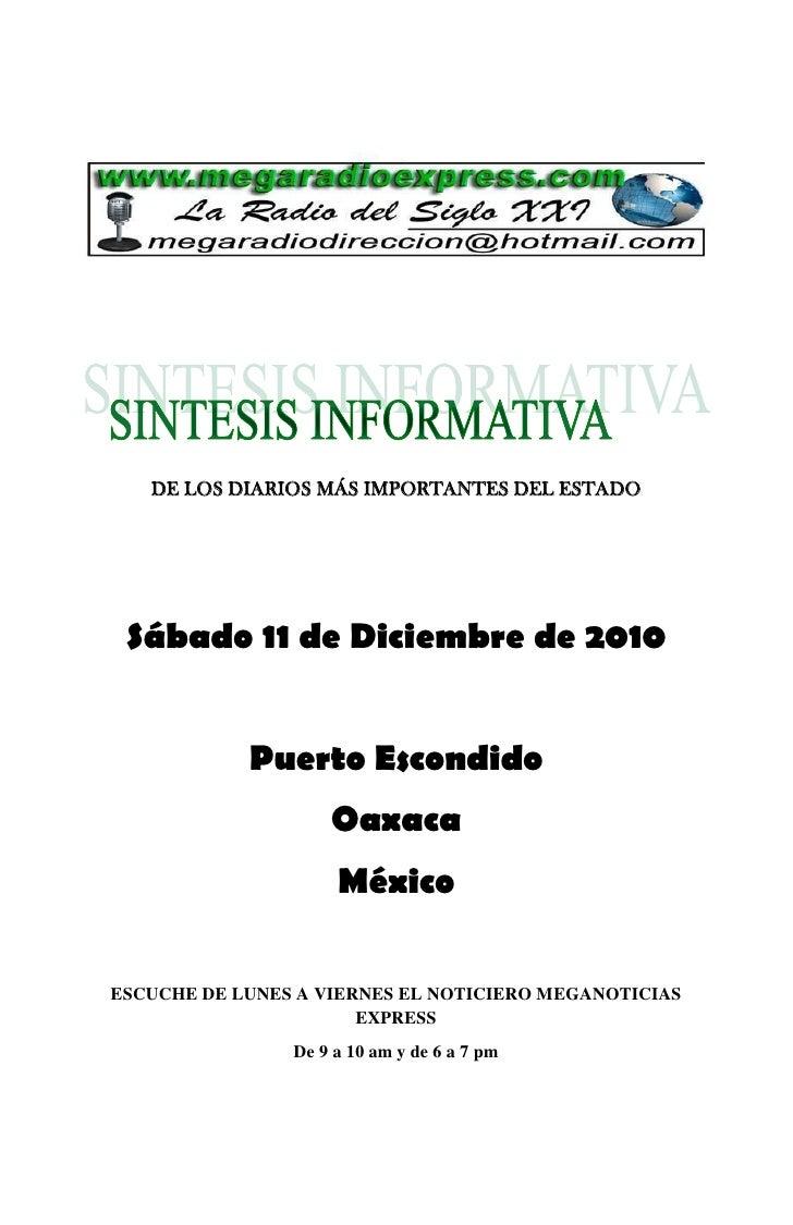 DE LOS DIARIOS MÁS IMPORTANTES DEL ESTADO Sábado 11 de Diciembre de 2010            Puerto Escondido                    Oa...
