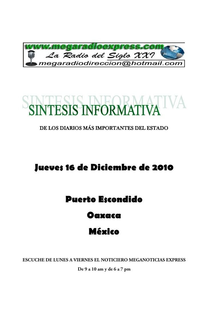 DE LOS DIARIOS MÁS IMPORTANTES DEL ESTADOJueves 16 de Diciembre de 2010         Puerto Escondido                Oaxaca    ...