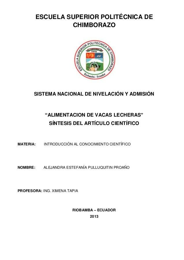 """ESCUELA SUPERIOR POLITÉCNICA DECHIMBORAZOSISTEMA NACIONAL DE NIVELACIÓN Y ADMISIÓN""""ALIMENTACION DE VACAS LECHERAS""""SÍNTESIS..."""
