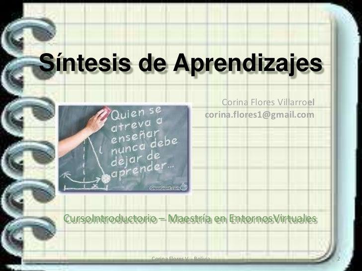 Síntesis de Aprendizajes                                              Corina Flores Villarroel                            ...