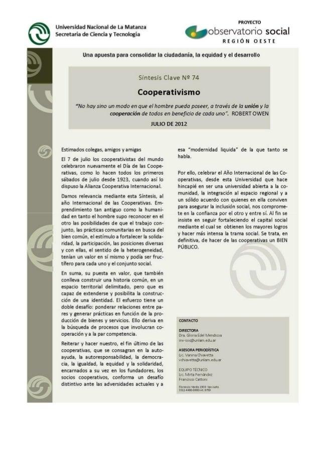 1.- AÑO INTERNACIONAL DE LAS COOPERATIVAS«Con su distintivo énfasis en los valores, las cooperativas han demostrado ser un...