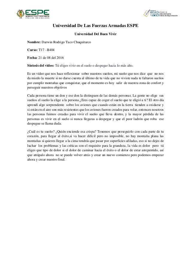 Universidad De Las Fuerzas Armadas ESPE Universidad Del Buen Vivir Nombre: Darwin Rodrigo Taco Chuquitarco Curso: T17 –B40...